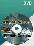 Through the French Canals - Distant Shores DVD