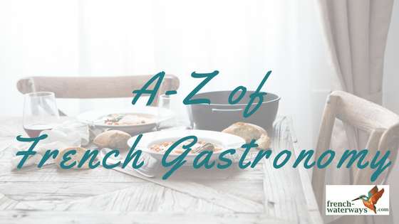 A-Z of French Gastronomy