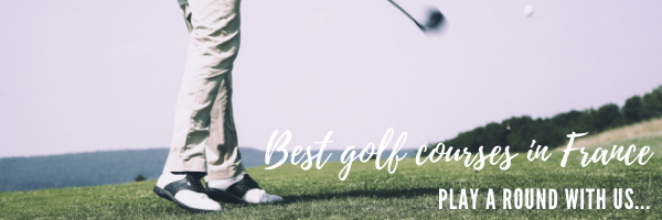 best golf courses in France