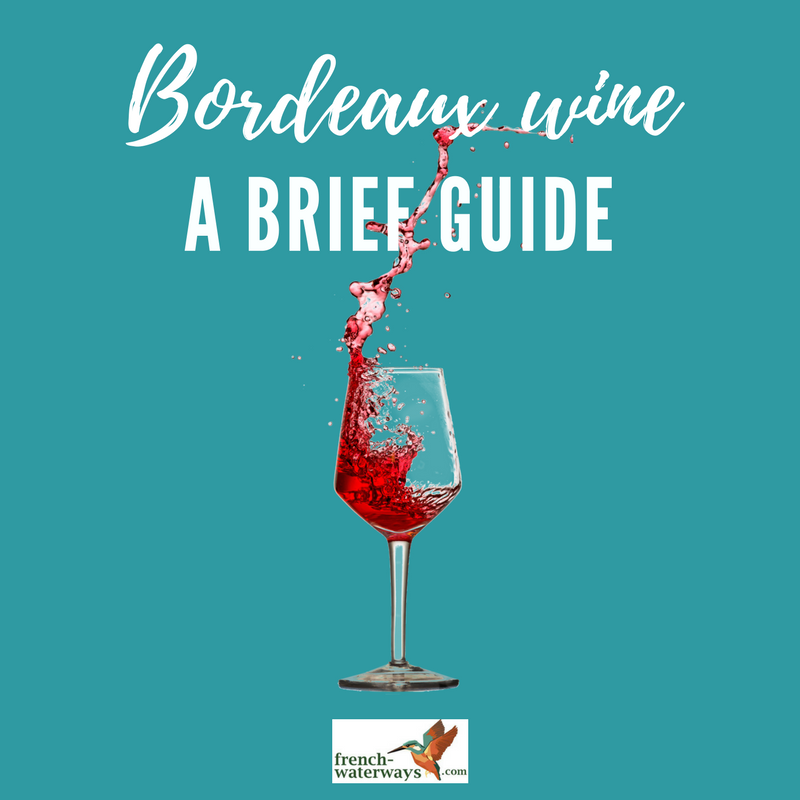 Bordeaux wine: part 2 of regional guide to French wine