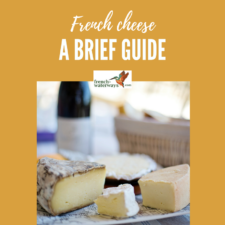 A dictionary of French cheese - a brief guide to fromage