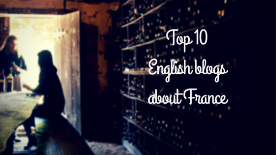 Top 10 English blogs about France - 2016