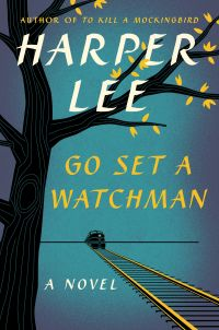 American cover of Harper Lee Go Set a Watchman